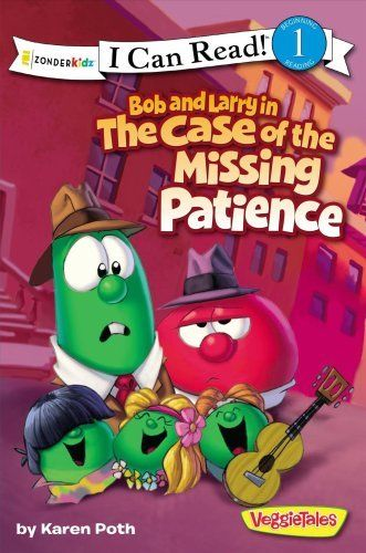 I Can Read!   Big Idea Books   VeggieTales: Bob and Larry in the Case of the... by
