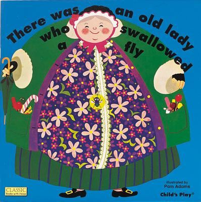 There Was an Old Lady Who Swallowed a Fly (Board Book) (Board Book)