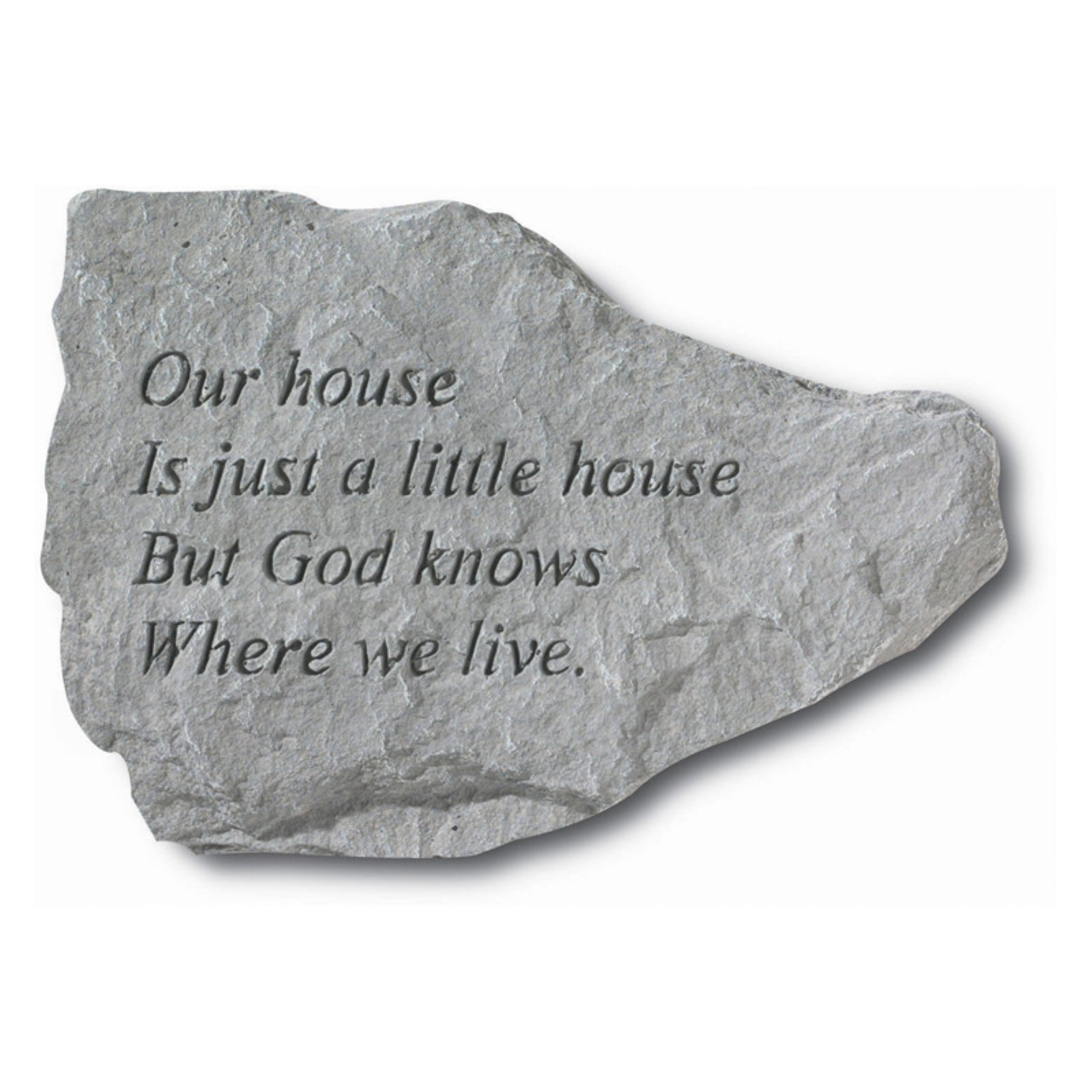 Our House Is Just A Little House Garden Stone