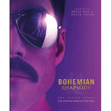 Bohemian Rhapsody : The Official Book of the (Rhapsody Glass)