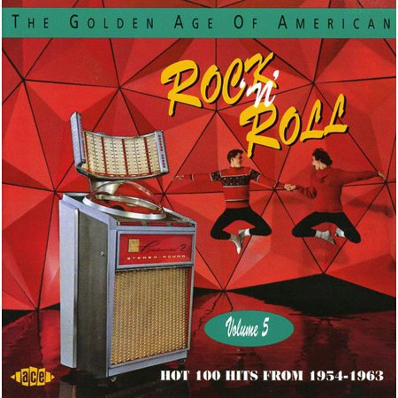 Golden Age of American Rock N Roll 5 Hot 100 Hits From 1954-1963 / Various
