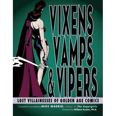 Vixens, Vamps & Vipers : Lost Villainesses of Golden Age Comics - Comic Book Women Villains