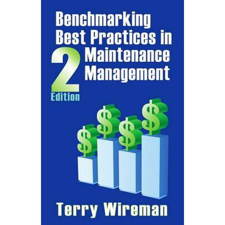 Benchmarking Best Practices in Maintenance Management -