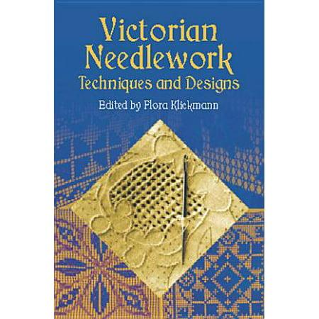 Needlecraft Design - Victorian Needlework : Techniques and Designs