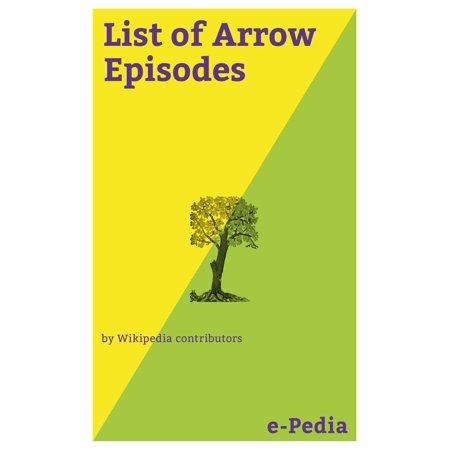 e-Pedia: List of Arrow Episodes - eBook (Arrow Halloween Episode)