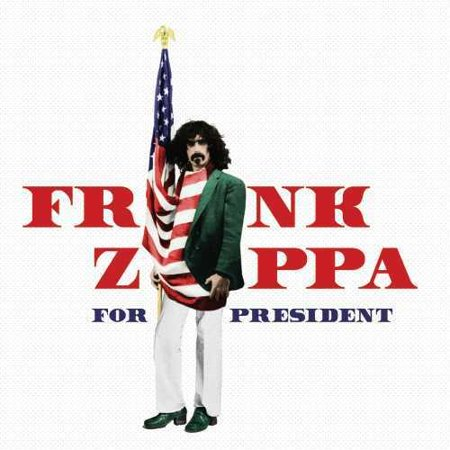 Frank Zappa For President (CD)