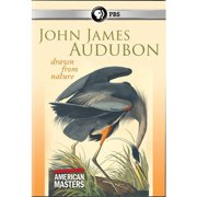 American Masters: John James Audubon Drawn From Nature by PBS