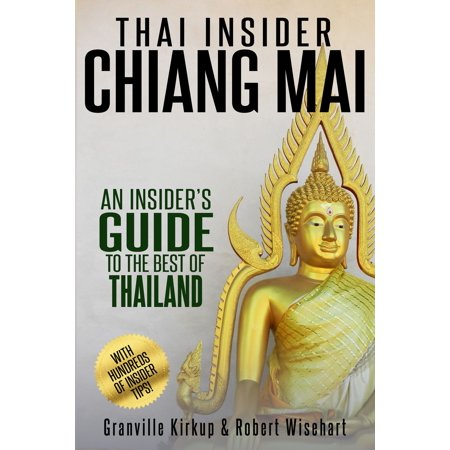 Thai Insider: Chiang Mai - eBook