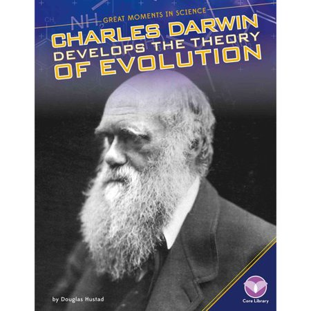 Charles Darwin Develops the Theory of Evolution by