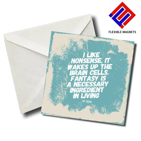 I Like Nonsense, It Wakes Up The Brain Cells...Dr.Seuss Inspirational Quote Magnet for refrigerator. Great Gift! By Flexible (Brain Magnet)