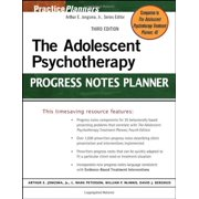 The Adolescent Psychotherapy Progress Notes Planner by Jongsma Jr