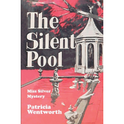 Miss Silver: The Silent Pool (Paperback)