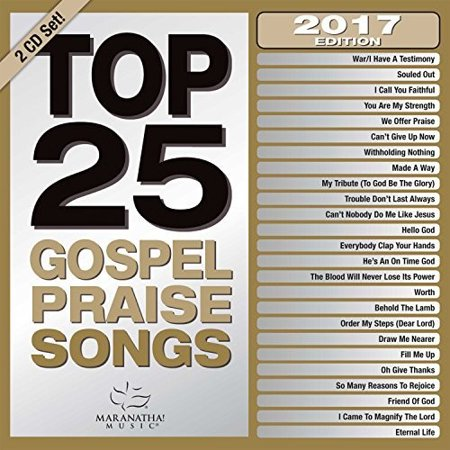 Top 25 Gospel Praise Songs 2017 for $<!---->