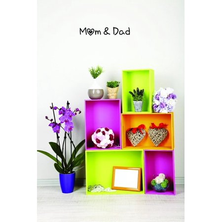Custom Decals Mom Dad Wall Art Size 10 X 36 Inches Color Black