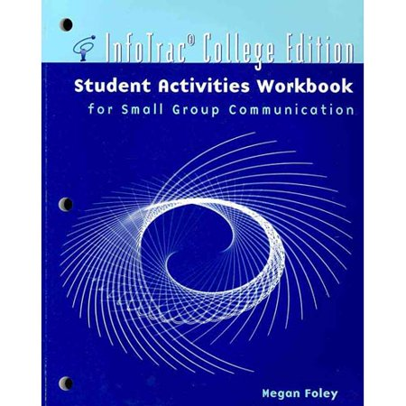 Infotrac College Edition Student Workbook for Small Group