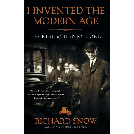 I Invented the Modern Age : The Rise of Henry (Ice Age 6 The Rise Of The Water)