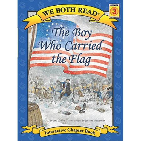 The Boy Who Carried the Flag (We Both Read - Level 3