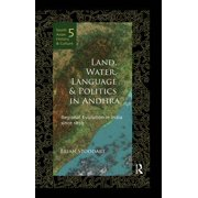 Land, Water, Language and Politics in Andhra - eBook