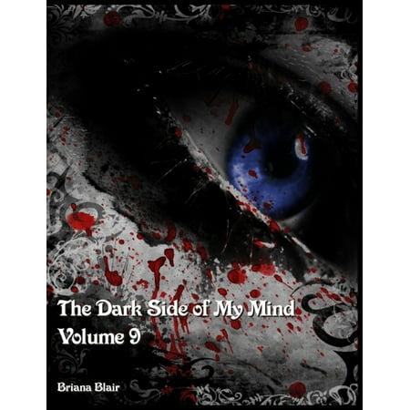 The Dark Side of My Mind - Volume 9 - eBook