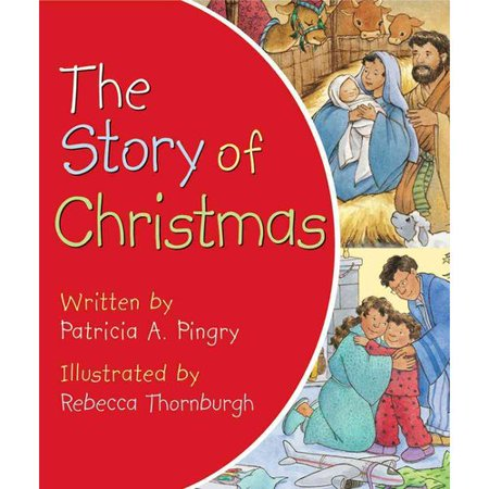 The Story of Christmas by