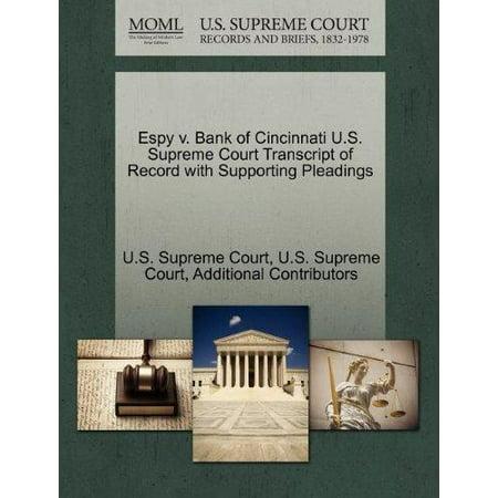 Espy V  Bank Of Cincinnati U S  Supreme Court Transcript Of Record With Supporting Pleadings