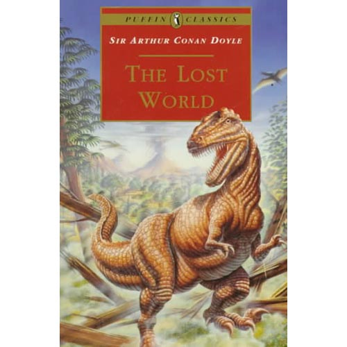 The Lost World: Being an Account of the Recent Amazing Adventures of Professor E. Challenge