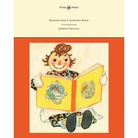 Raggedy Ann's Alphabet Book - Written and Illustrated by Johnny Gruelle - eBook - Raggedy Ann For Sale