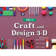 Craft and Design 3-D