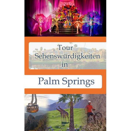 Tour Sehenswürdigkeiten In Palm Springs - eBook (Best Architecture Tour Palm Springs)