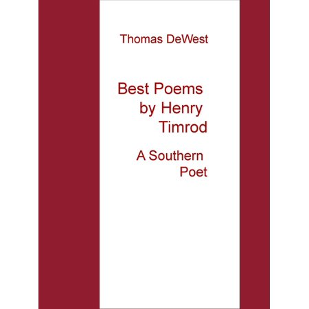 Best Poems by Henry Timrod - eBook