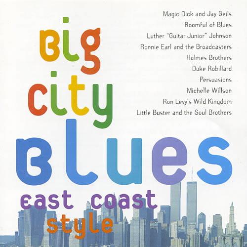 Big City Blues East Coast Style