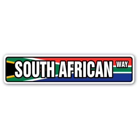 SOUTH AFRICAN FLAG Street Sign african national nation pride country | Indoor/Outdoor | 24