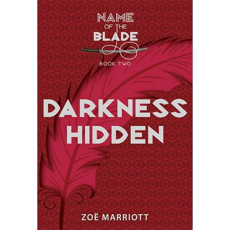 Darkness Hidden: The Name of the Blade, Book Two - eBook](Ezio Hidden Blade)