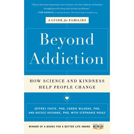 Beyond Addiction : How Science and Kindness Help People Change for $<!---->