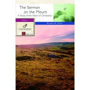 The Sermon on the Mount : A Radical Way of Being God's People