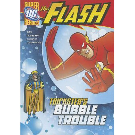 DC Super Heroes (Quality): The Flash: Trickster's Bubble Trouble (Paperback) - Superhero Word Bubbles