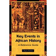 Key Events in African History: A Reference Guide (Paperback)