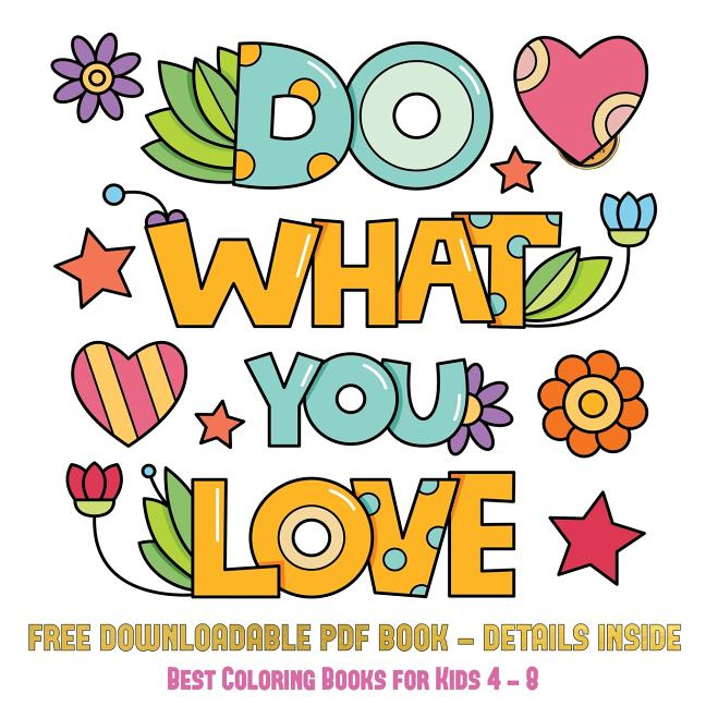 Best Coloring Books For Kids 4 - 8: Best Coloring Books For Kids 4 - 8 (Do  What You Love) : 36 Coloring Pages To Boost Confidence In Girls (Series #1)  (Paperback) - Walmart.com - Walmart.com