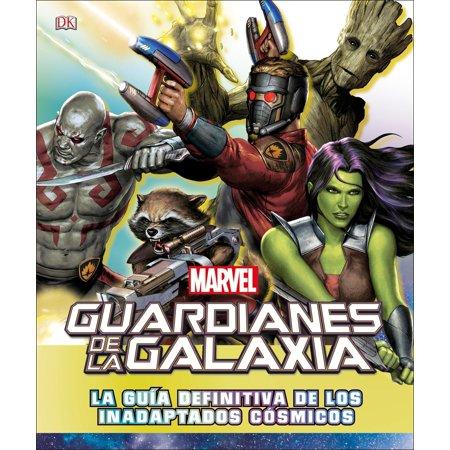 Guardianes de la galaxia : La guía definitiva de los inadaptados (Los Guardianes De La Galaxia Vol 2)