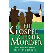 The Gospel Choir Murder