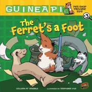 The Ferret's a Foot : Book 3