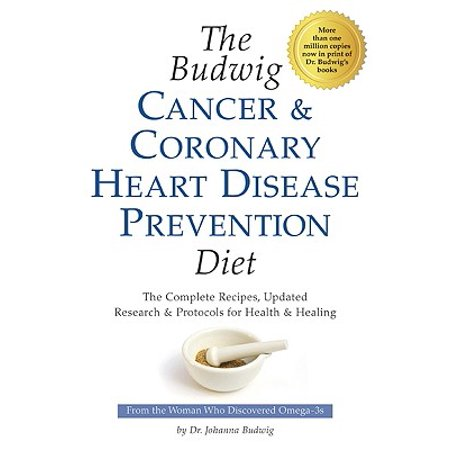 The Budwig Cancer & Coronary Heart Disease Prevention Diet