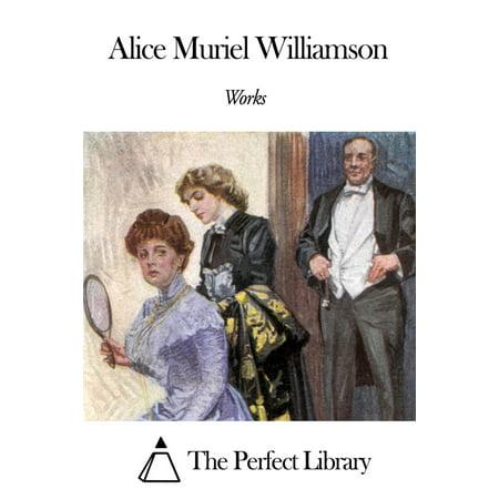 Works of Alice Muriel Williamson - eBook