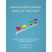 The Paradigm Developmental Model of Treatment (Paperback)
