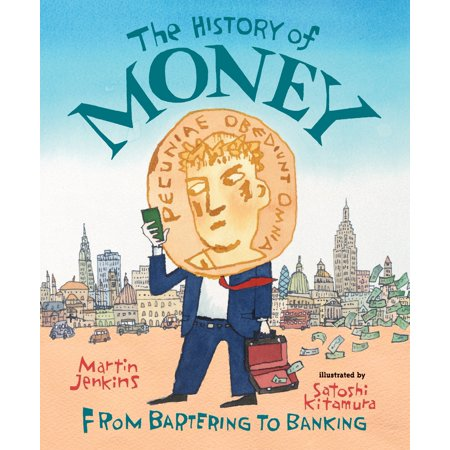 The History of Money : From Bartering to - Sock Monkey History