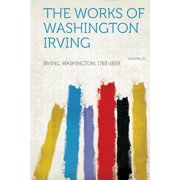 The Works of Washington Irving Volume 13