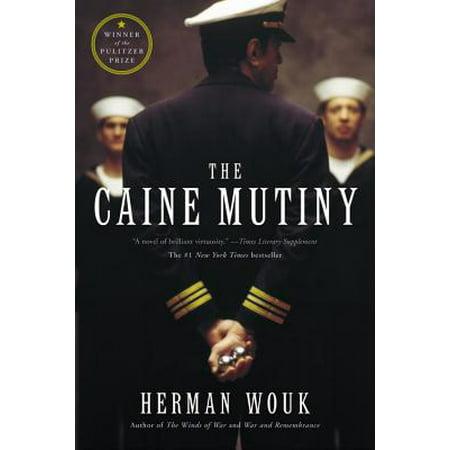 The Caine Mutiny : A Novel of World War II