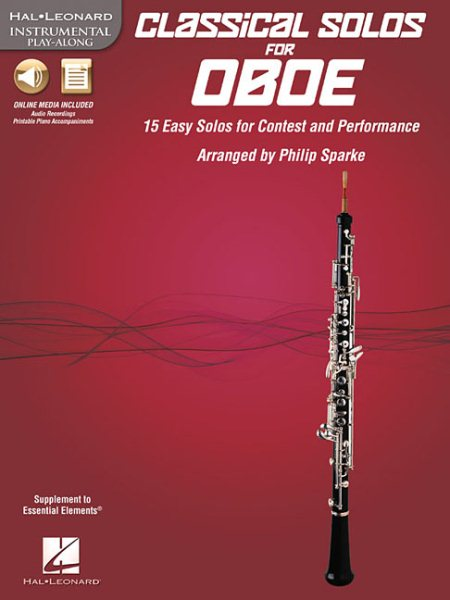 Classical Solos for Oboe : 15 Easy Solos for Contest and Performance by