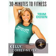 30-Minutes To Fitness Trim Down With Kelly Coffey-Meyer by