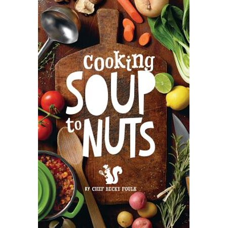 Pot Nut (Soup to Nuts : 60 Combo Meals That Start with a Pot of Soup )